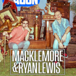 March 2013 – Macklemore & Ryan Lewis