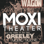 Cover Story: The Moxi Theater and the State of the New Greeley Music Scene