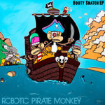 "Review: Robotic Pirate Monkey – ""The Booty Snatch EP"""