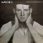 Album Review: Afraid of Heights