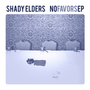 shady elders ep