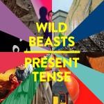 Album Review: Wildbeasts – Present Tense