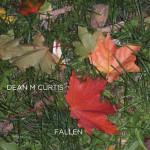 Album Review: Fallen Dean M. Curtis