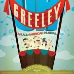 Oh Greeley: An All American Musical