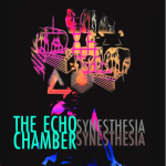 Album Review: The Echo Chamber Synesthesia