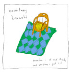 New Music Monday: Courtney Barnett — Sometimes I Sit and Think, and Sometimes I Just Sit