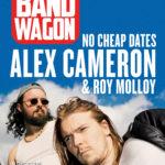March 2018 – Alex Cameron & Roy Molloy